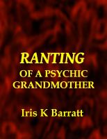 Ranting of a Psychic Grandmother